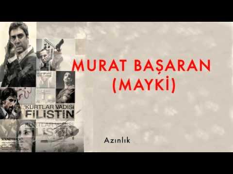 Azınlık [ Kurtlar Vadisi Filistin Film Müzikleri © 2011 Kalan Müzik ]
