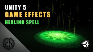 Unity 5 - Game Effects VFX - Healing Spell