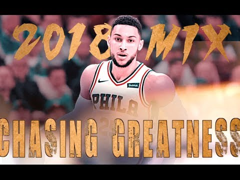 Ben Simmons - CHASING GREATNESS
