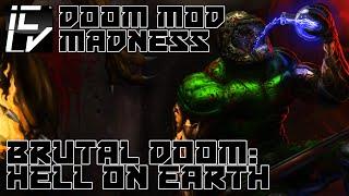 Brutal Doom: Hell On Earth Starter Pack - Doom Mod Madness