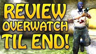 ALWAYS REVIEW OVERWATCH UNTIL THE LAST ROUND! CS GO Overwatch
