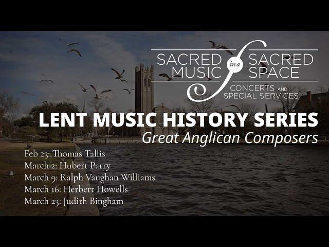 Great Anglican Composers: Thomas Tallis