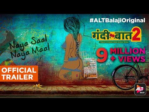 Gandii Baat- Season 2 | Naya Saal Naya Maal | Sabka Dil Behlega | ALTBalaji Original