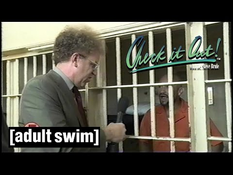 Jail Report | Check it Out! with Dr Steve Brule | Adult Swim