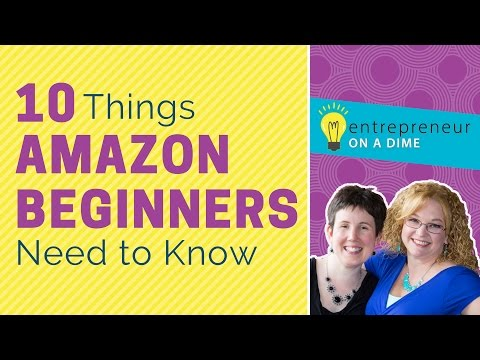 Amazon FBA Beginners - 10 Things You Need to Know