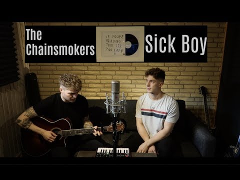 Sick Boy - The Chainsmokers (Bang & Boysen Cover)