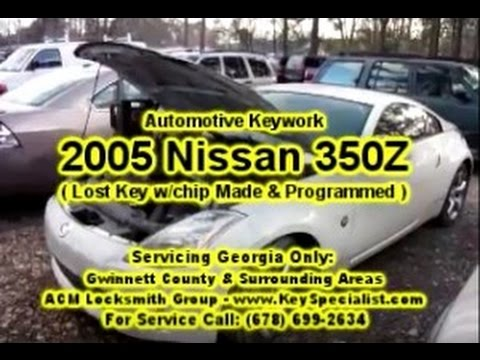 Locksmith Duluth Ga 2005 Nissan 350z Lost Key Made Programmed