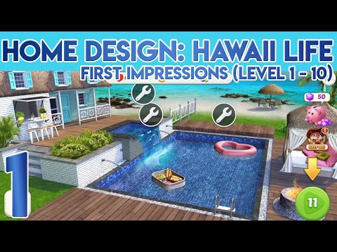 Home Design Hawaii Life First Impressions Level 1 To 10 Youtube