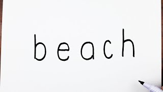 How To Draw A Beach Using The Word Beach