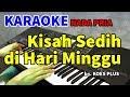 Kisah Sedih Di Hari Minggu Koes Plus Karaoke Hd  Mp3 - Mp4 Download