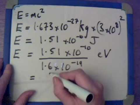 Electron Volt and E=mc^2. Luke Henderson Physics Videos.