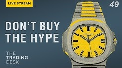 Don't Buy the Hype - Cheaper Alternatives to Hot Watches | The Trading Desk