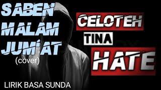 SABEN MALAM JUMAT COVER VIDEO (LIRIK BASA SUNDA)