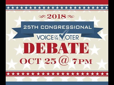 Voice of the Voter Debate | 25th Congressional District