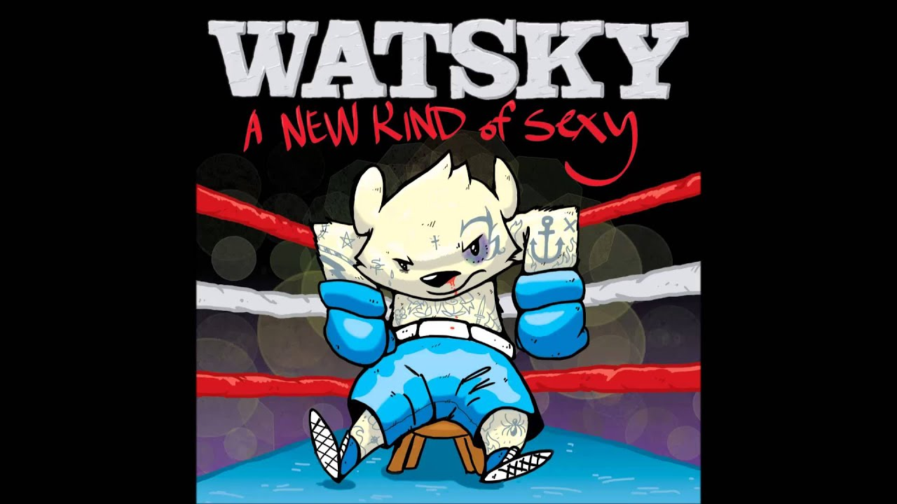 watsky a new kind of sexy