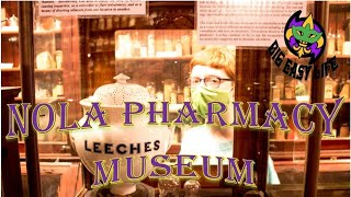 Big Easy Life visits the New Orleans Pharmacy Museum