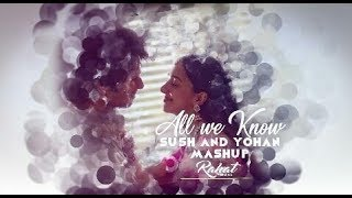 All We Know Bollywood Mashup | Chainsmokers | SUSH & YOHAN | Rahat Visuals