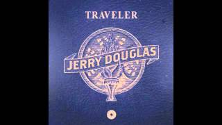 Jerry Douglas - Something You Got (feat. Eric Clapton)