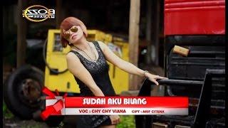 CHY CHY VIANA - SUDAH AKU BILANG [ OFFICIAL MUSIC VIDEO ] HOUSE MIX VER