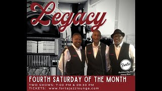 Forte Jazz Lounge  |  Legacy Vocal Group  | Temptations, Stylistics and More