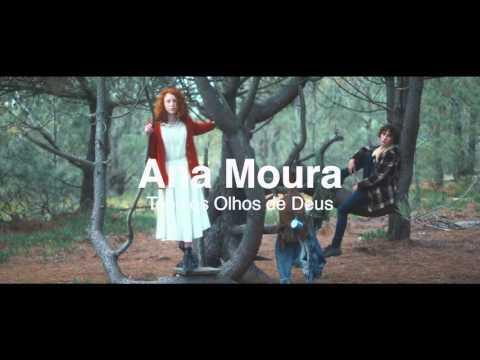 Ana Moura - Tens os Olhos de Deus: teaser 3