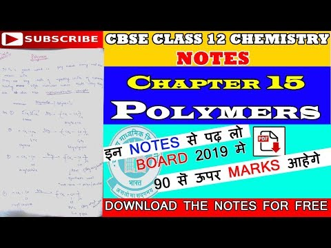 CBSE | Class 12 Chemistry Notes | Chapter 15 | Polymers | PDF