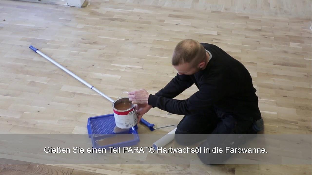 Gut gemocht Parkettboden streichen mit PARAT® Hartwachsöl - YouTube TV62