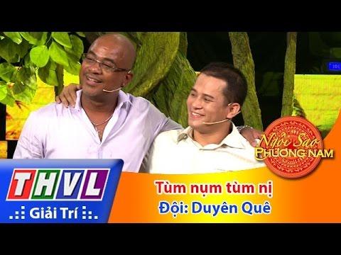 THVL | Ngôi sao phương Nam 2016 - Tập 6: Tùm nụm tùm nị - Đội Duyên quê