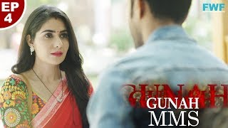 Gunah - MMS - Episode 4 - Official Trailer | FWFOriginals | Releasing on 28th December 2018