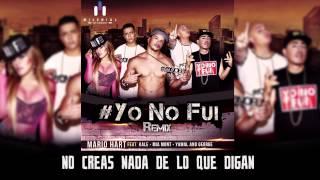Yo No Fui Remix (Lyric Oficial) - Mario Hart ft. Kale, Mia Mont, Yamal and George