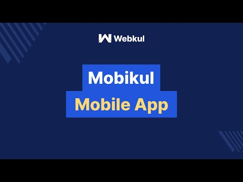 Mobikul - Open Source Mobile App for E-Commerce Store On A