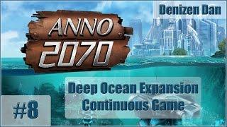 Anno 2070 - Deep Ocean - Gameplay - Part 8 (Continuous): Underwater Building