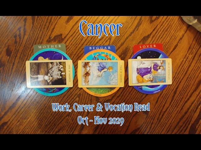 CANCER: WORK, CAREER & VOCATION READ OCT + NOV 2020 = MOTHER+BEGGAR+LOVER ARCHETYPES