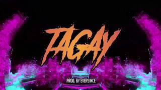 TAGAY by: J-King