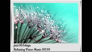 Deep Healing Music, Relaxing Music, Meditation Music, Sleep Music, Study Music, Piano 0039 thumbnail
