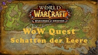 WoW Quest: Schatten der Leere (Allianz)