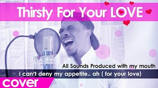 Rhamzan - Thirsty for your Love (Official Nasheed Cover)   Only Vocals  w/subtitles