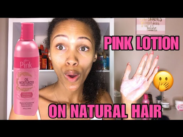 I Used PINK LOTION On My Natural Hair! Will It Moisturize My Hair?