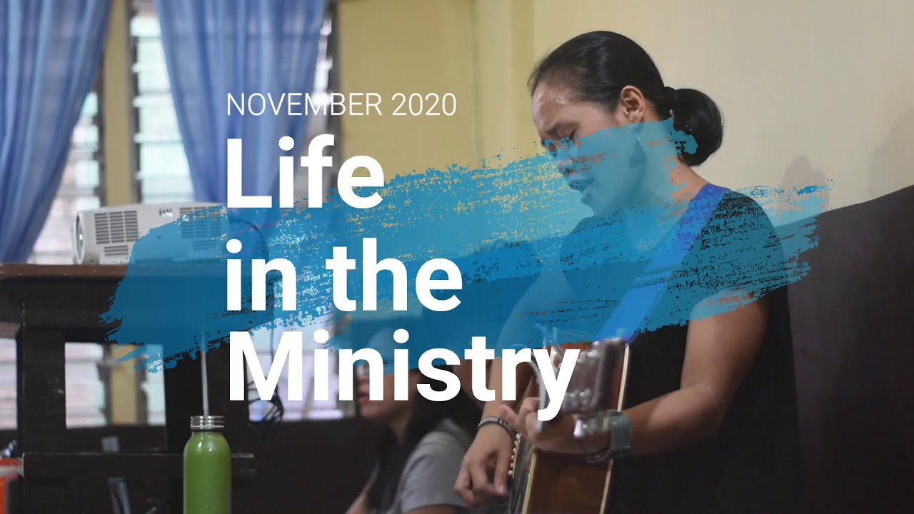 Life in the Ministry November 2020