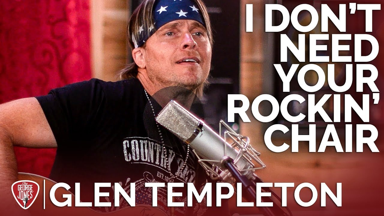Glen Templeton — I Don't Need Your Rockin' Chair (Acoustic Cover) // The George Jones Sessions