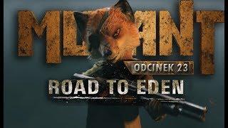 Zagrajmy w Mutant Year Zero: Road to Eden PL #23 - Brat Lundgren!