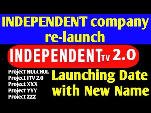 INDEPENDENT Tv 2.0 RE-LAUNCH