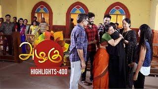 Azhagu - Tamil Serial | அழகு | Episode 400 Highlights | Sun TV Serials | Revathy | Vision Time