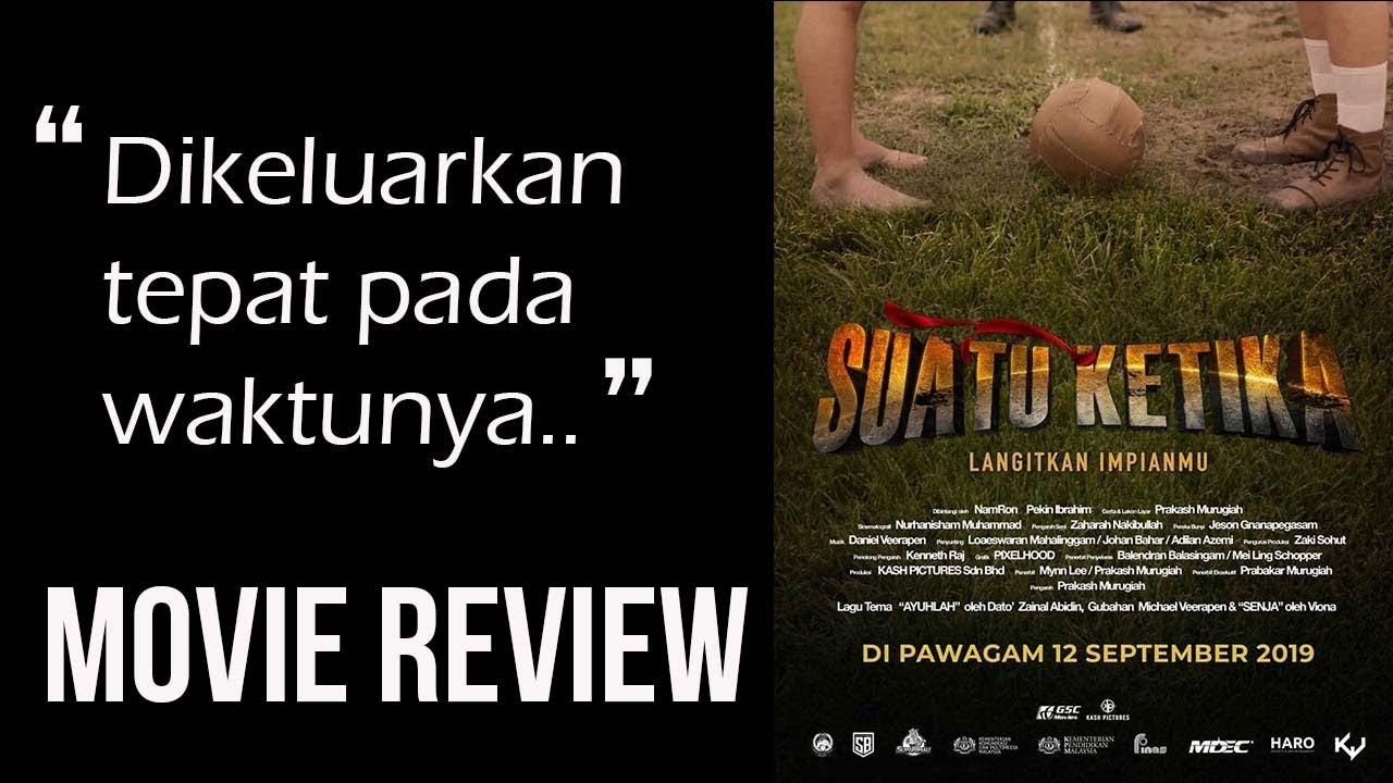 Suatu Ketika | Movie Review (HadamProject)