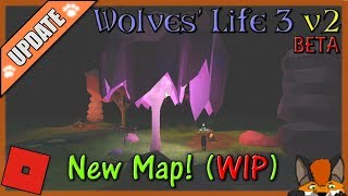 Roblox - Wolves' Life 3 v2 BETA - NEW MAP (WIP) #17 - HD