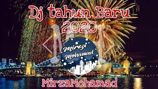 Dj Malam Tahun Baru 2020-Dj-Terbaru2020(KAWENIMERRY) MirzaMohamad FnkyNightStyle
