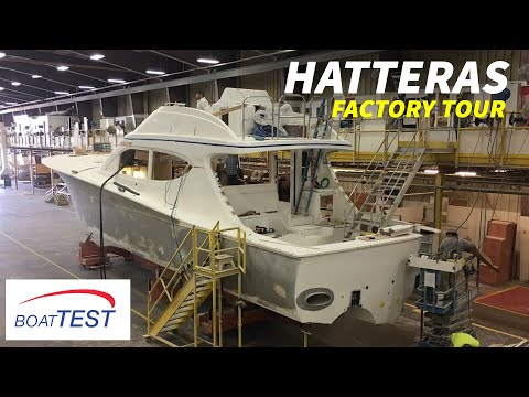 Hatteras - Why So Expensive? (2018-) Factory Video - By BoatTEST.com