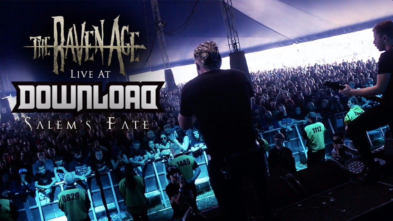 The Raven Age - Salem's Fate (Live @ Download Festival ...