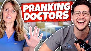Prank Calling Doctors...As A Doctor