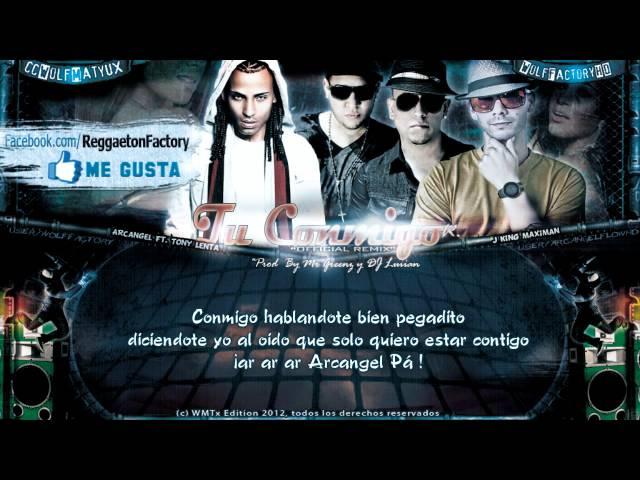 Tony Lenta Ft Arcangel J King Ma - Tu Conmigo Remix con Letra New R